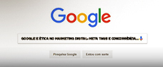 "Dia: 25/06 - TEMA ""GOOGLE E ÉTICA NO MARKETING DIGITAL: META TAGS E CONCORRÊNCIA DESLEAL"""